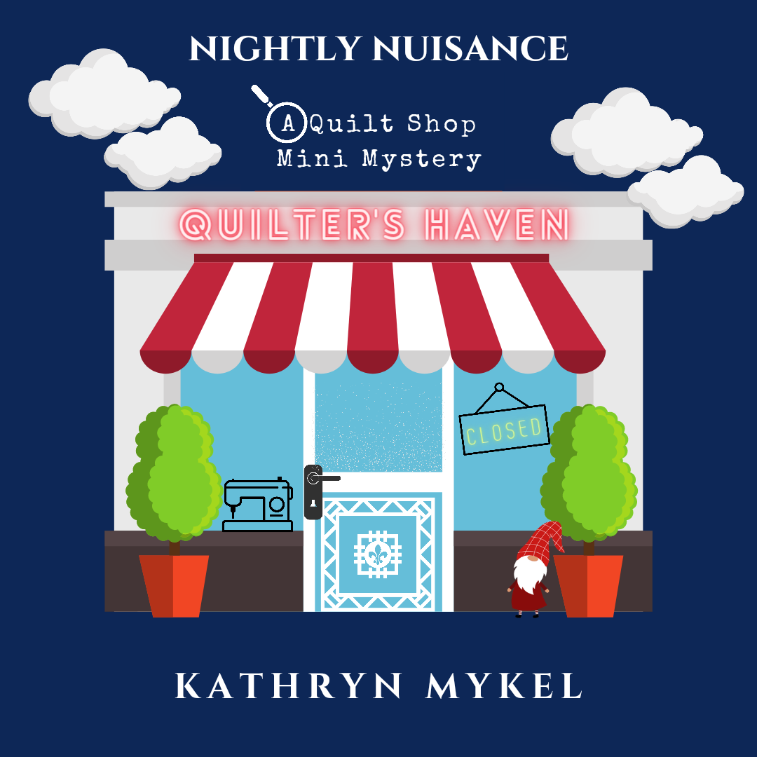 (AUDIO BOOK) Nightly Nuisance - A Quilting Mini Mystery AUDIO BOOK
